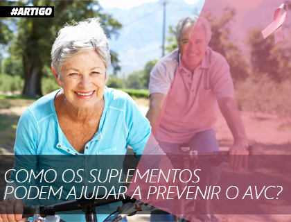 Como os suplementos podem ajudar a prevenir o AVC?