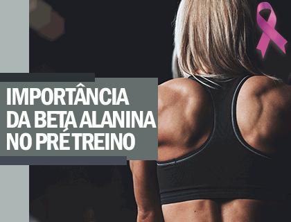 A IMPORTÂNCIA DA BETA ALANINA NO PRÉ TREINO