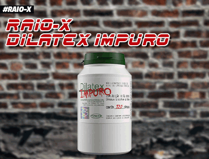 Raio-X Dilatex Impuro